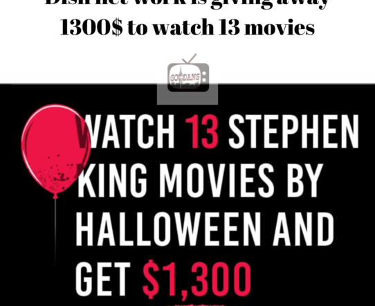 Dish net work is dishing out 1300$ when you watch 13 Movies !