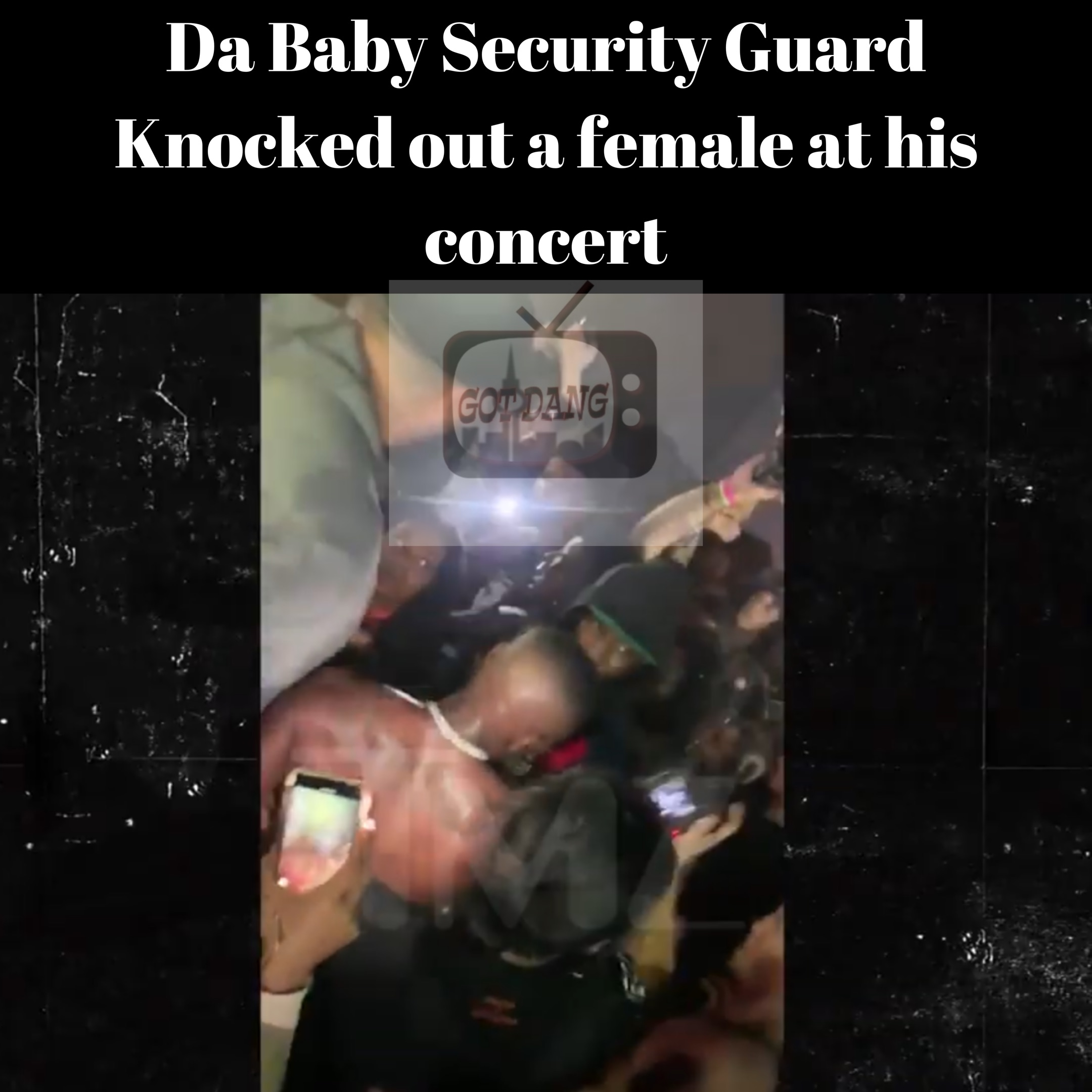 Da Baby's security Knocks out female Fan at his concert !
