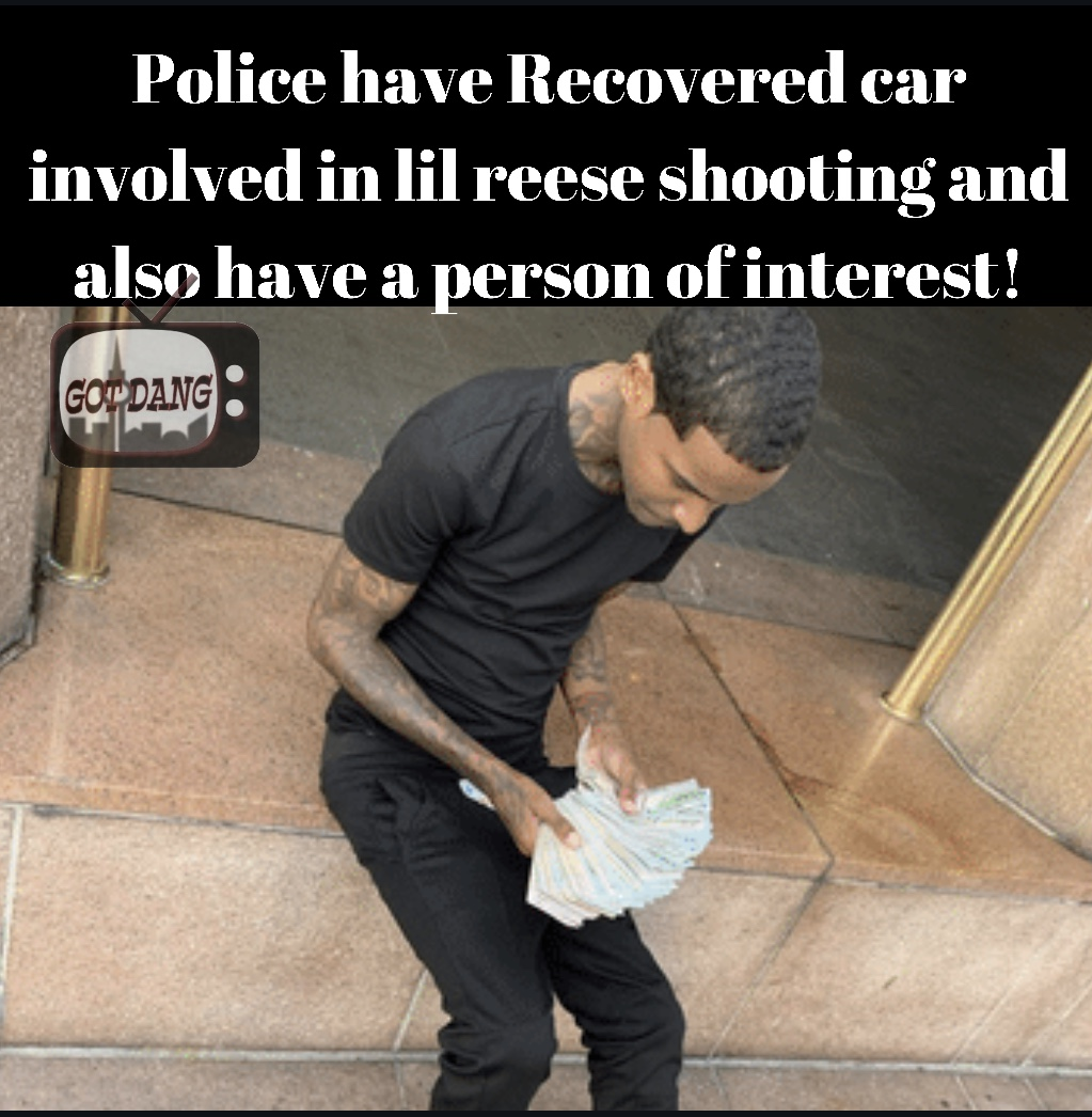 Lil Reese shooter ID'd and car was recovered !