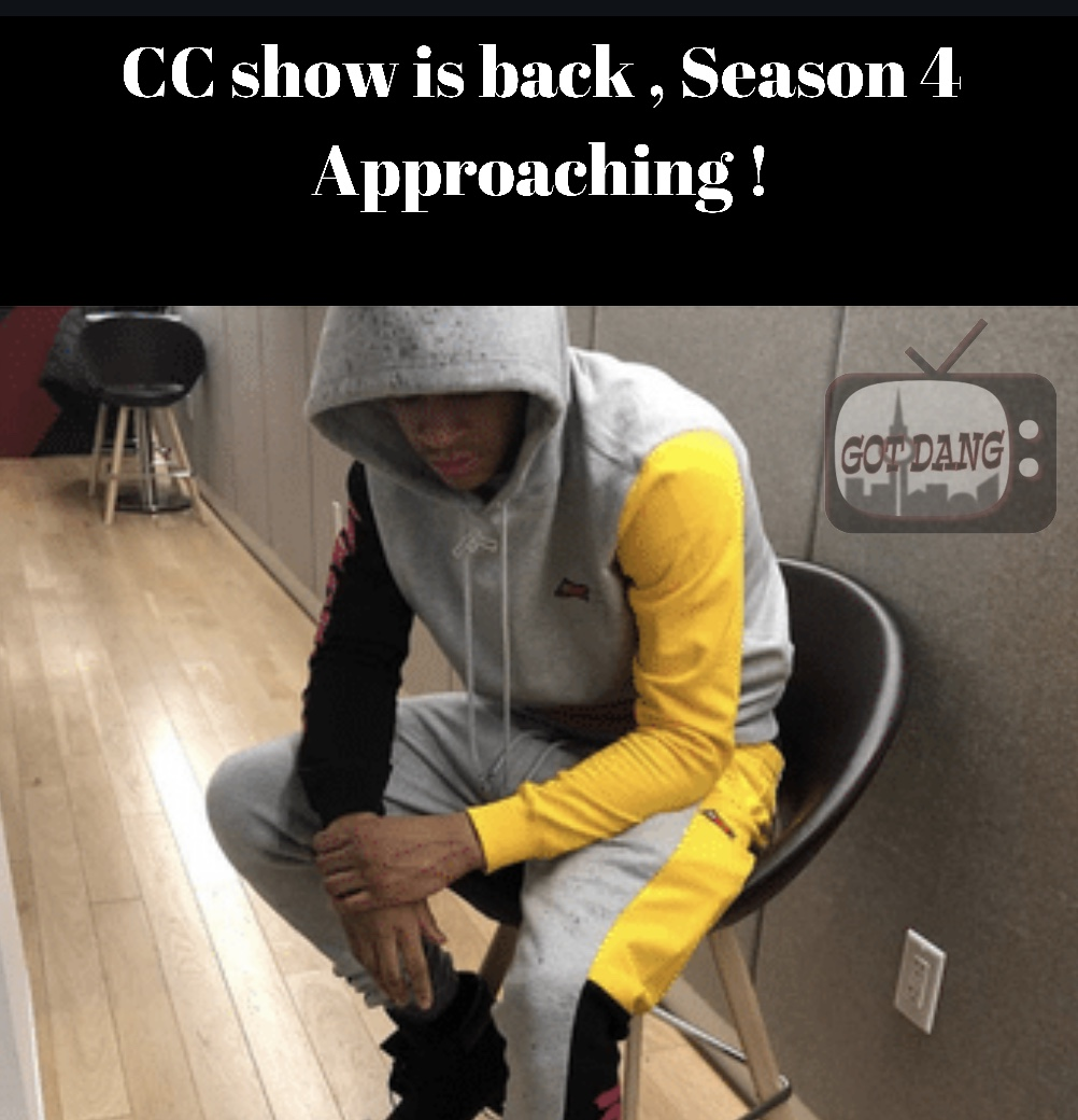 Cc Show is back Season 4 is Approaching !