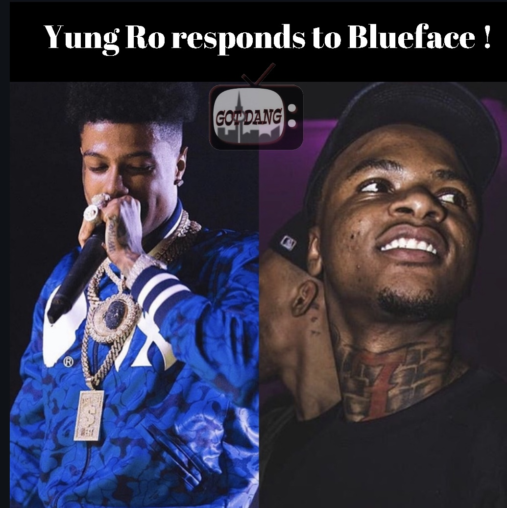 Yung Ro responds back to Blueface