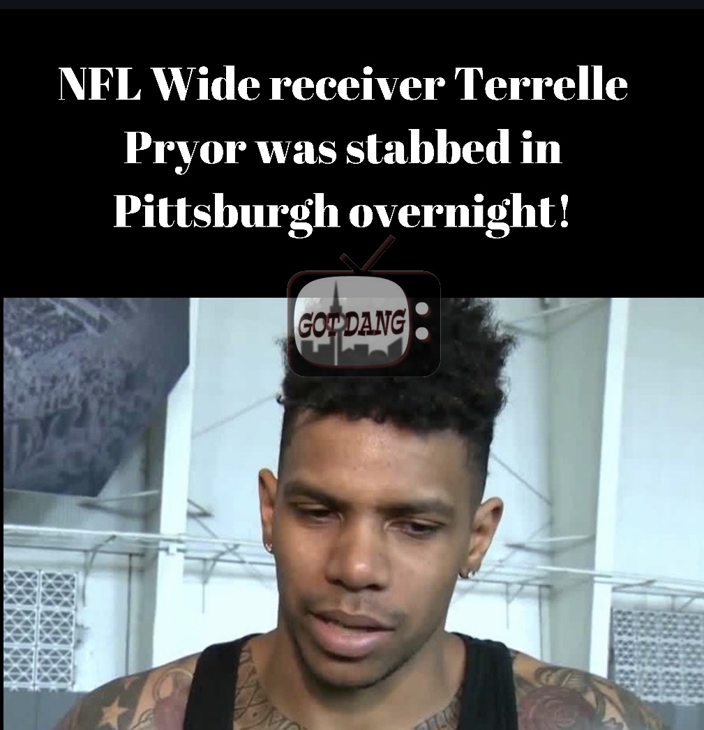 NFL wide receiver Terrelle Pryor stabbed overnight