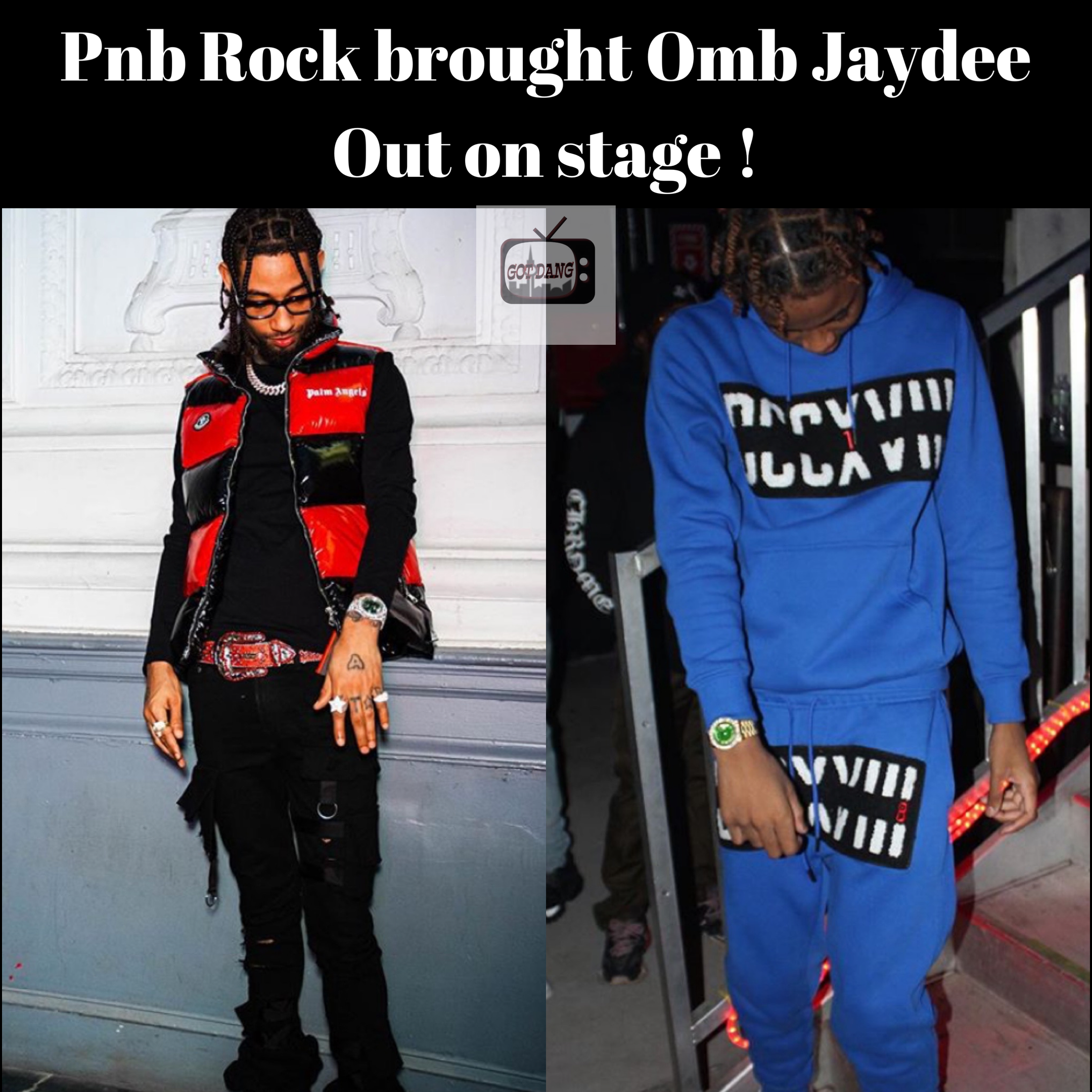 Omb Jaydee says Pnb Rock brought him out on Stage !