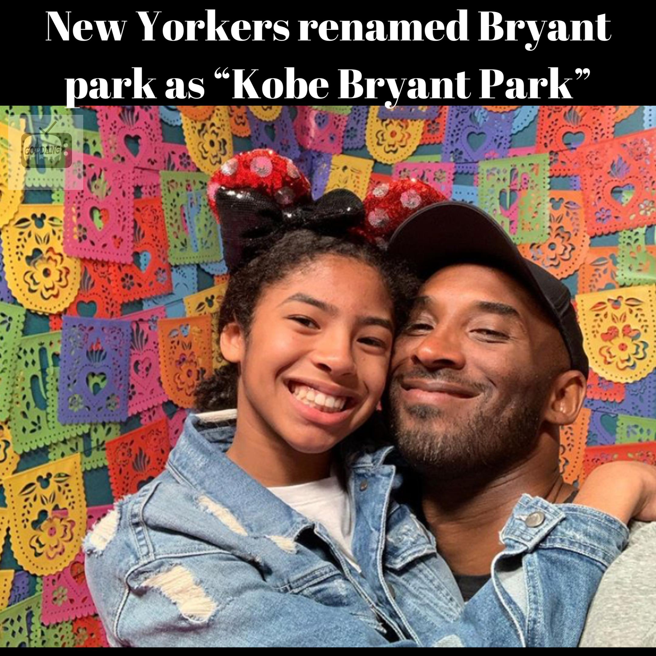 "New Yorkers renamed Bryant park as ""Kobe Bryant Park"""