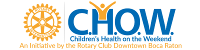 CHOW | An initiative of the Rotary Club Downtown Boca Raton