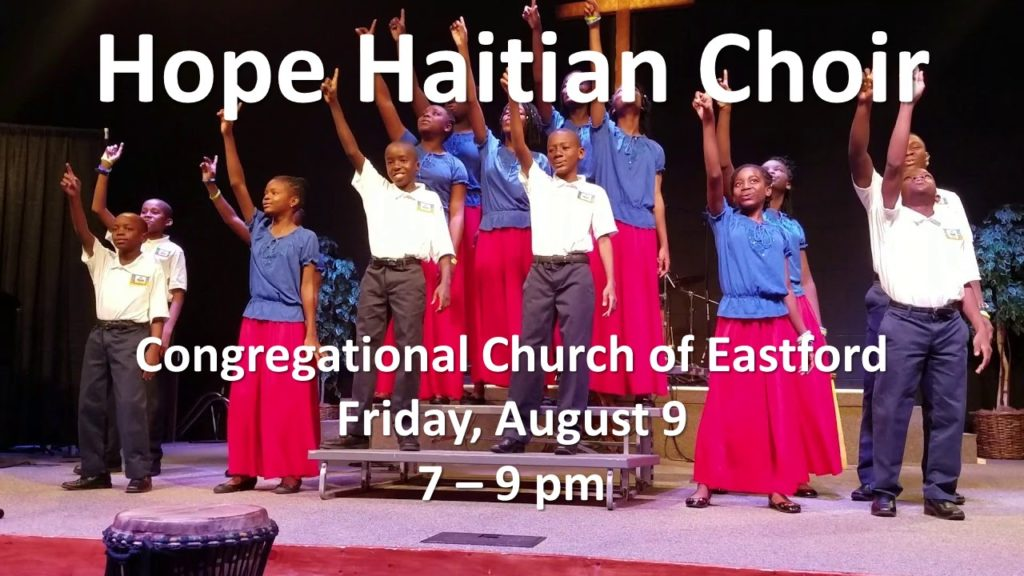 Hope Haitian Choir coming Aug 9, 2019 from 7 - 9 pm