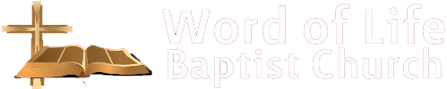 Word Of Life Baptist Church Logo