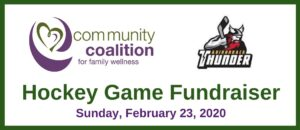 The Community Coalition for Family Wellness - Adirondack Thunder Hockey Team @ Cool Insuring Arena
