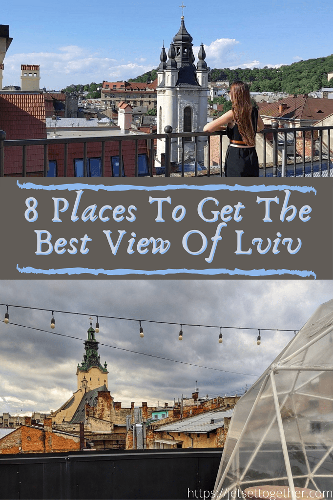 8 Places To Get The Best View Of Lviv