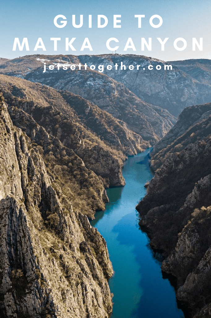 Guide to Matka canyon