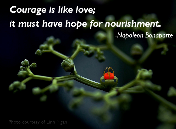COURAGE NEEDS HOPE