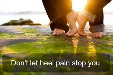 don't let heel pain stop you