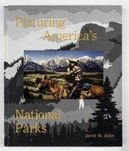 "Cover of ""Picturing America's National Parks"" by Jamie M. Allen (2016)."