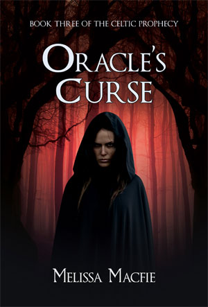 Oracle's Curse: Book Three of The Celtic Prophecy
