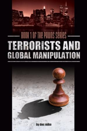 Terrorists and Global Manipulation