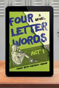 four letter words by Haley Beth Costisick-Unwin