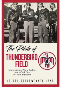 Pilots of Thunderbird Field scott weaver