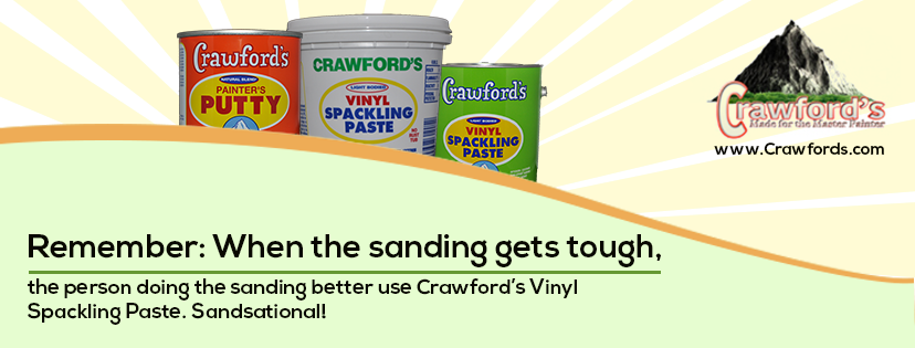 Remember- When the sanding