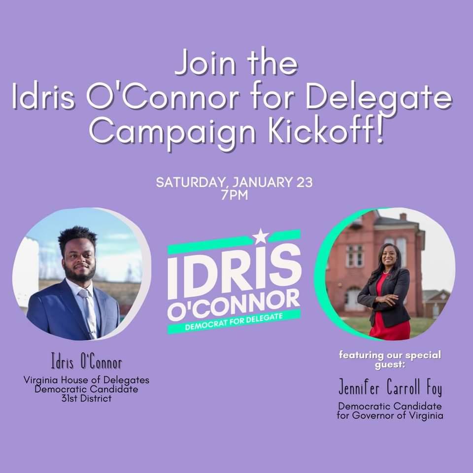 2021 Idris OConnor For Virginia Campaign Kickoff