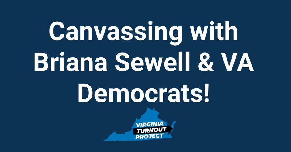 Canvassing with Briana Sewell and Virginia Democrats