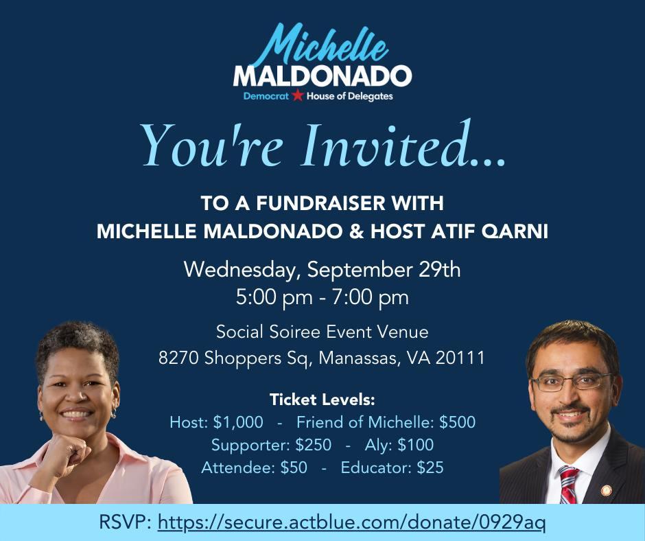 A Fundraiser for Michelle Maldonado featuring VA Education Secretary Atif Qarni