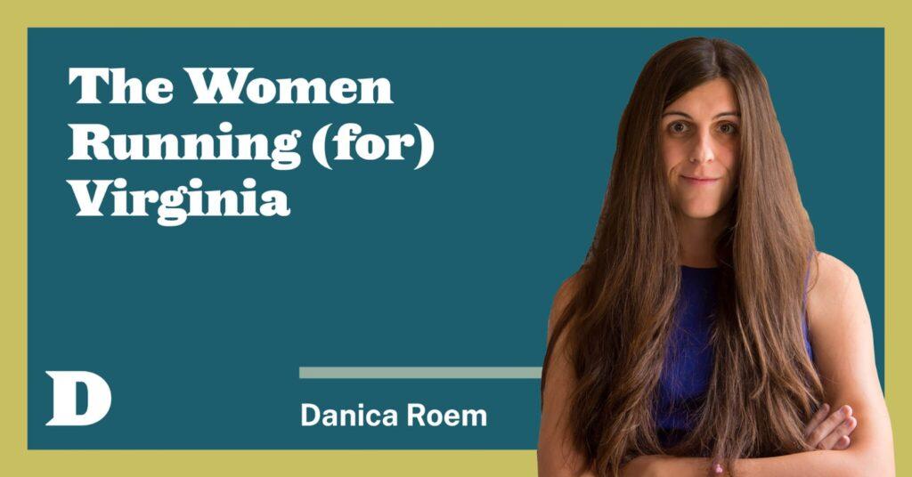 The Women Running for Virginia: Danica Roem