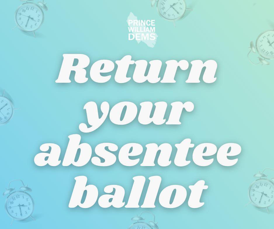 Return Your Absentee Ballot