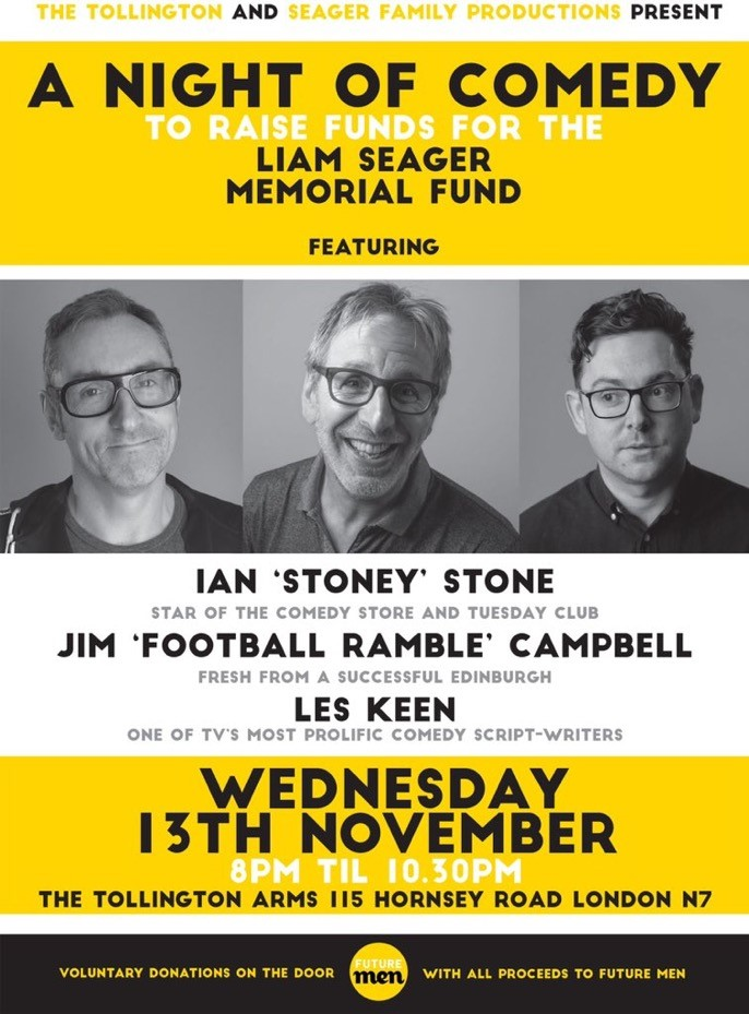 A NIGHT OF COMEDY to raise funds for the LIAM SEAGER MEMORIAL FUND