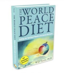 Dr. Will Tuttle World Peace Diet