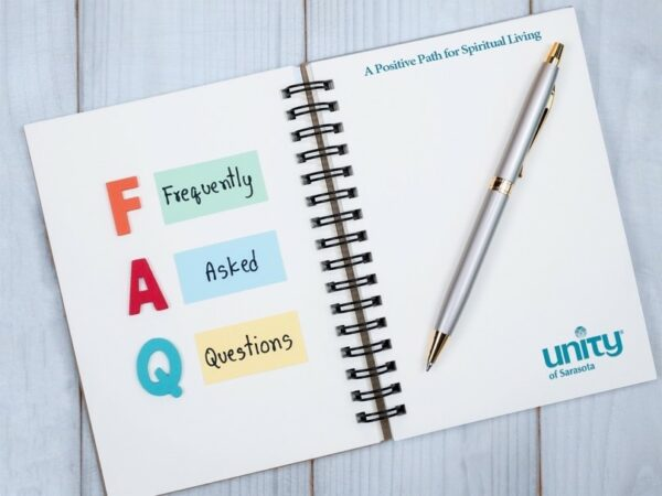 Unity of Sarasota Frequently Asked Questions