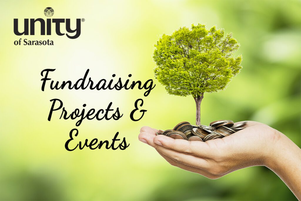 Fundraising Projects & Events at Unity of Sarasota