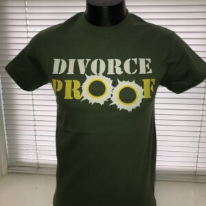 divorce proof t-shirt