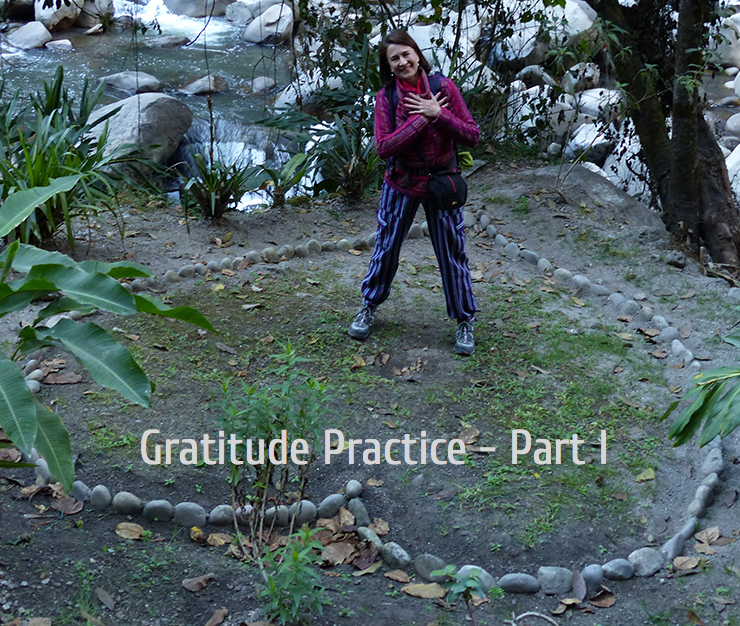 Helpful Tips On How to Create A Successful Gratitude Practice – Part 1