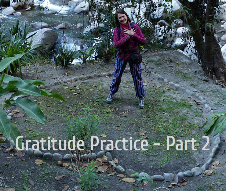 How Do You Practice Gratitude When Life Challenges You – Part 2