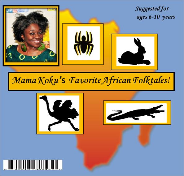 Mama Koku's Favorite African Folktales!