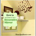 Turn Framed Art Into A Decorative Mirror