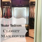 Master Bedroom Closet Makeover {Reveal}