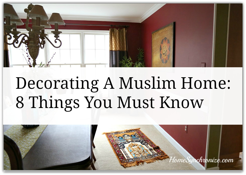 Decorating a muslim home