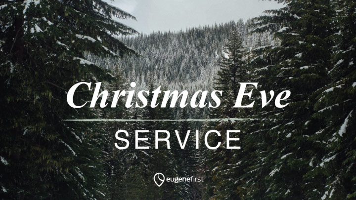 Wintery forest scene with an overlay of the words Christmas Eve Service