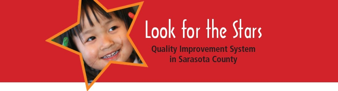 Look for the Stars Quality Improvement System for Early Childhood Care in Sarasota County, Florida