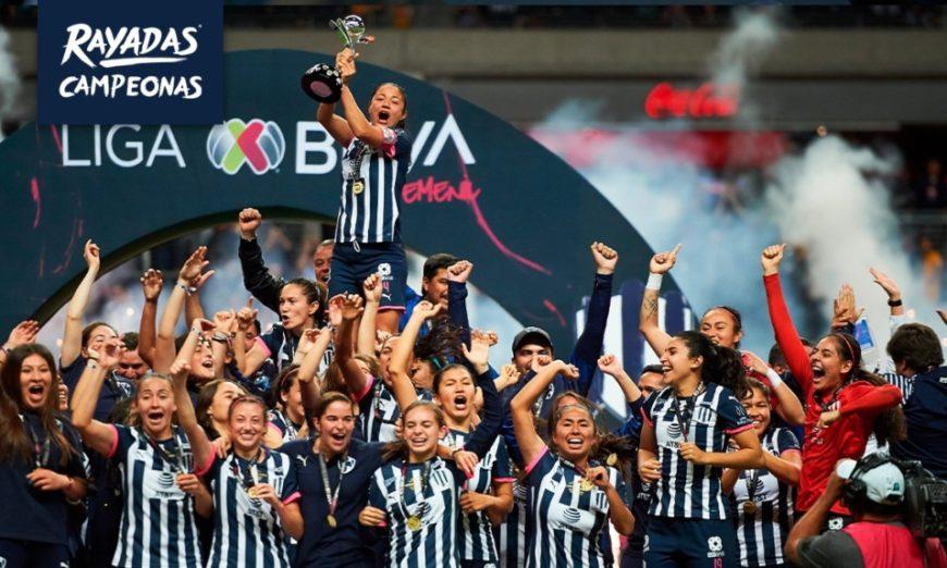 Rayadas logra el título de la Liga MX Femenil