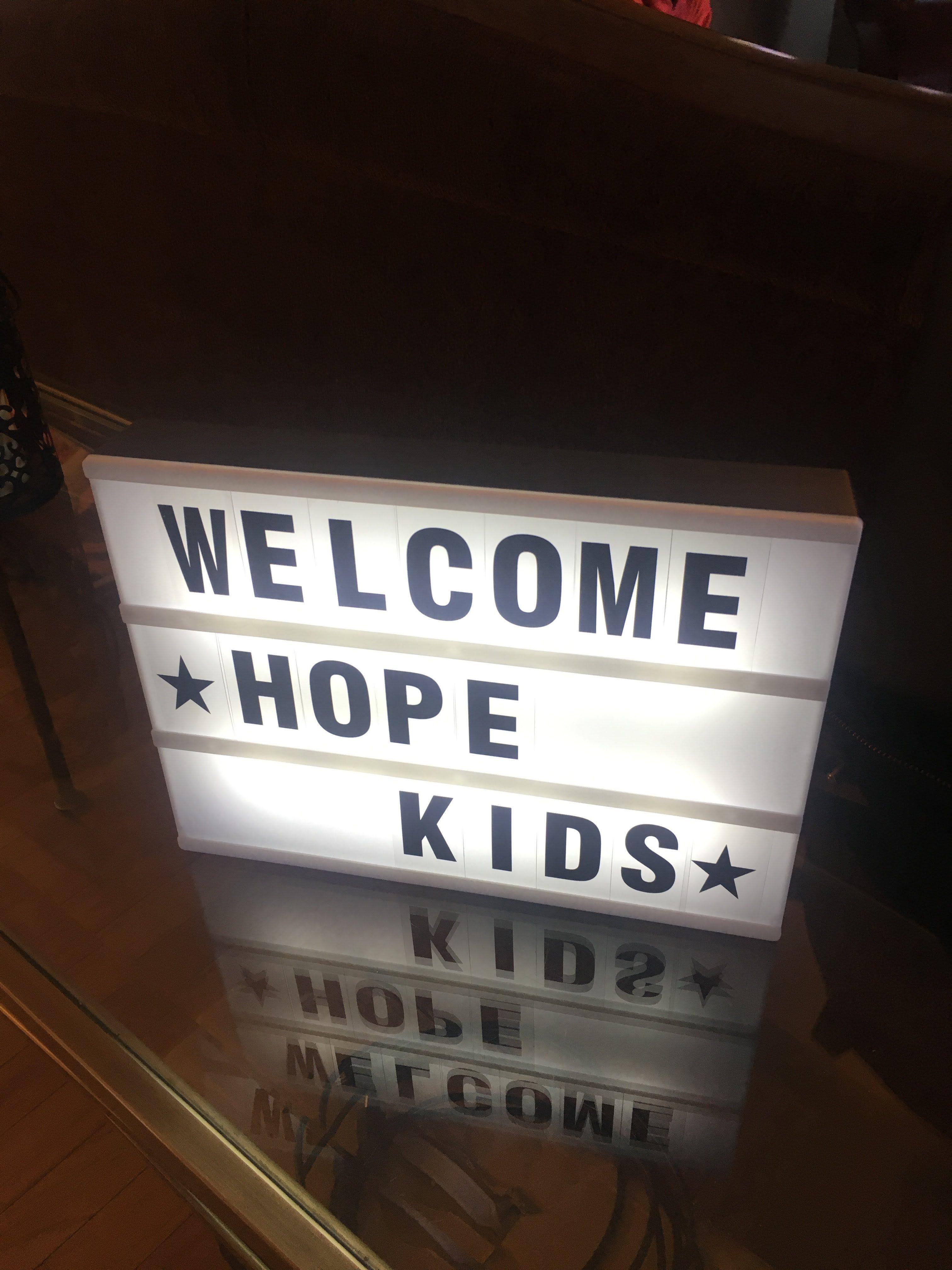 WELCOME TO HOPE KIDS!