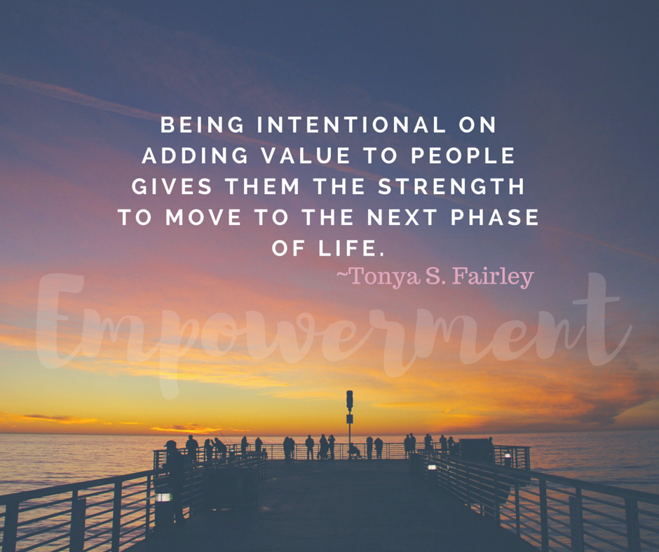 Adding value to others intentionally