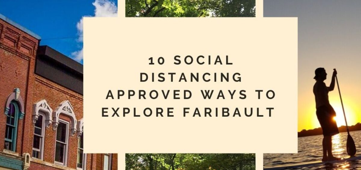 10 Ways to Explore Faribault