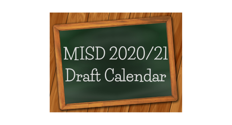 Chalk Board MISD 2020/21 Draft Calendar