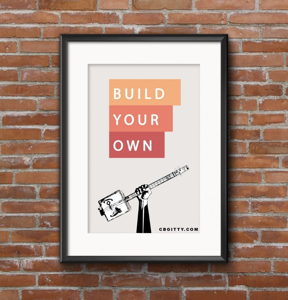 Build Your Own Cigar Box Guitar Poster