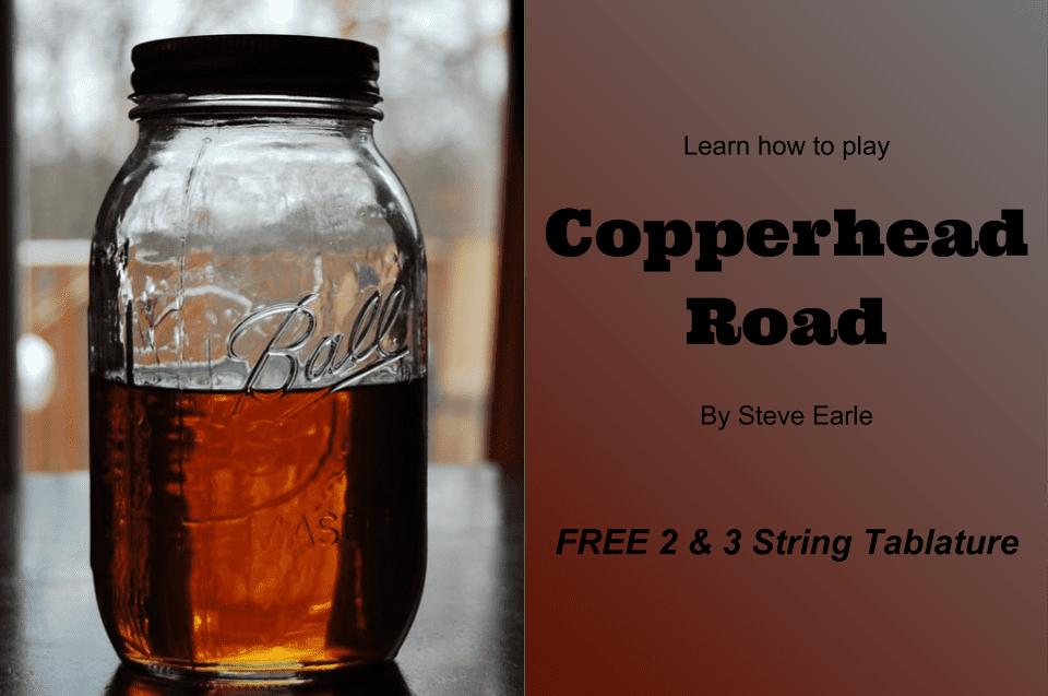 [FREE TAB] 2 & 3 String Tablature for Copperhead Road by Steve Earle