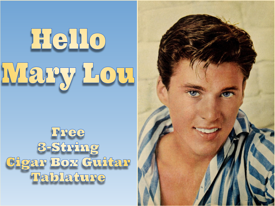 Hello Mary Lou   Free 3-String Cigar Box Guitar Tablature