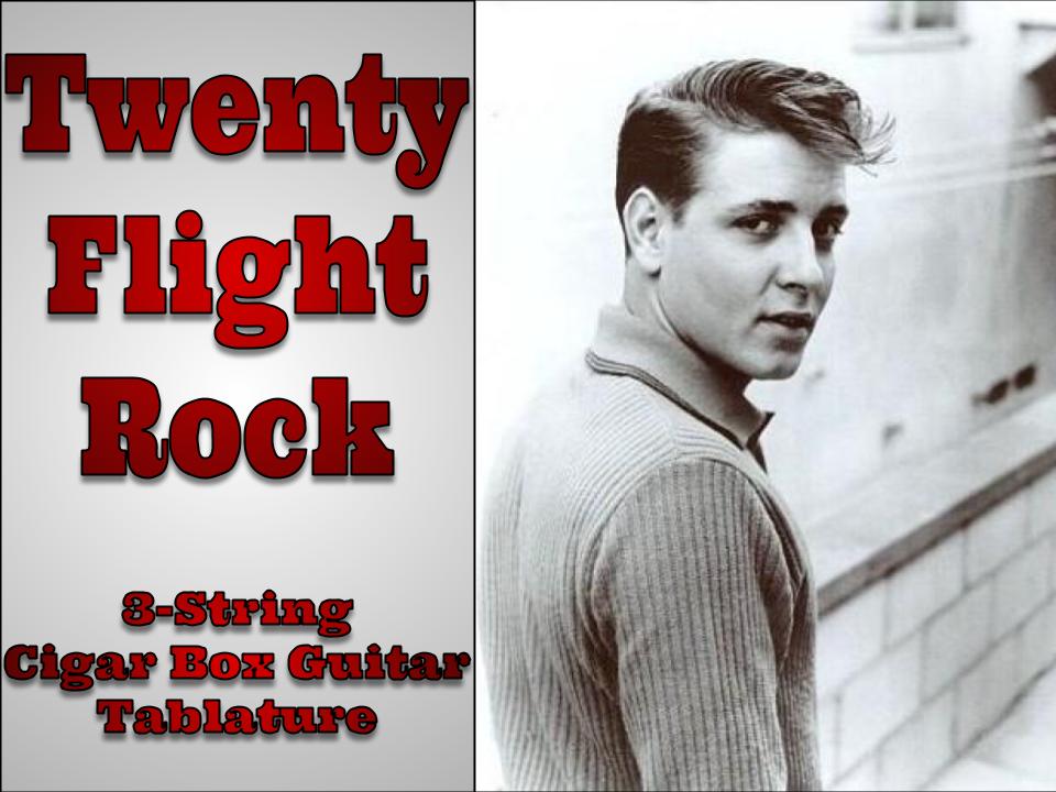 Eddie Cochrane Twenty Flight Rock cigar box guitar tablature featured image