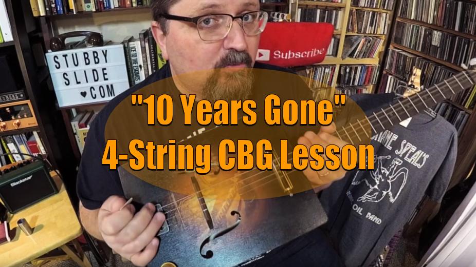 "Led Zeppelin's ""10 Years Gone""   4-String Cigar Box Guitar Lesson"